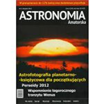 Astronomia Amatorska Magazine (in Polish) AUGUST 2012 No. 2/12