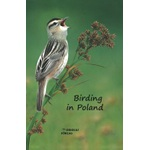 Birding in Poland by Oriolus Publishing House, Uppsala 2015 - in English