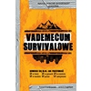 Vademecum survivalowe (in Polish)